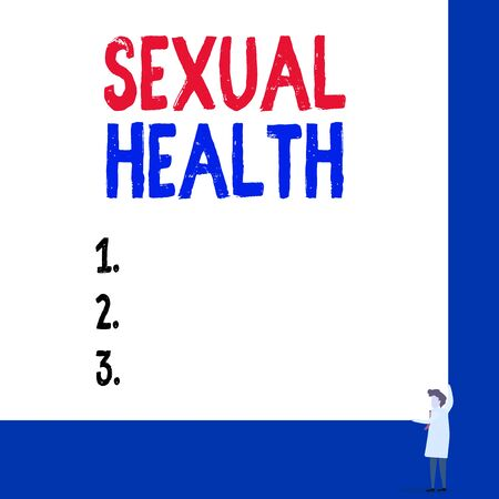 Conceptual hand writing showing Sexual Health. Concept meaning positive and respectful approach to sexual relationships Professor wear white coat red tie hold board use two hands
