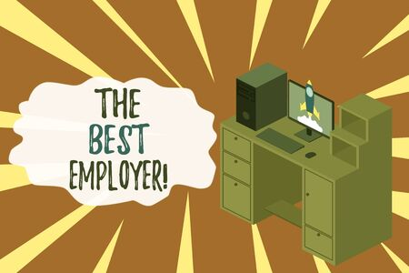 Word writing text The Best Employer. Business photo showcasing created workplace showing feel heard and empowered Working desktop station drawers personal computer launching rocket clouds