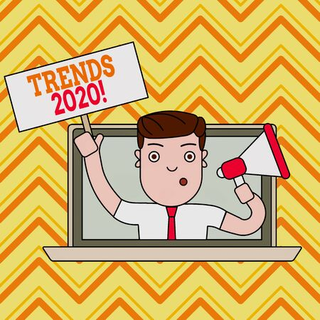 Conceptual hand writing showing Trends 2020. Concept meaning general direction in which something is developing or changing Man Speaking Through Laptop into Megaphone Plate with Handle