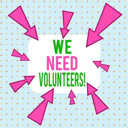 Conceptual hand writing showing We Need Volunteers. Concept meaning someone who does work without being paid for it Asymmetrical uneven shaped pattern object multicolour design Banco de Imagens