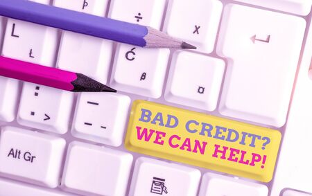 Word writing text Bad Credit Question We Can Help. Business photo showcasing offering help after going for loan then rejected White pc keyboard with empty note paper above white background key copy space Imagens