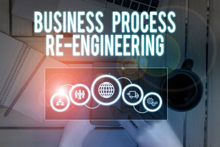 Word writing text Business Process Re Engineering. Business photo showcasing the analysis and design of workflows Picture photo system network scheme modern technology smart device