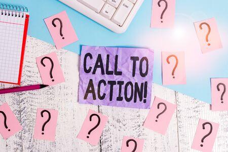 Signe texte montrant l'appel à l'action. Photo d'entreprise présentant une exhortation à faire quelque chose afin d'atteindre l'objectif avec des outils d'écriture de problème, des trucs informatiques et une feuille de livre de mathématiques sur le dessus d'une table en bois