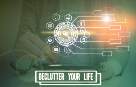 Text sign showing Declutter Your Life. Business photo text To eliminate extraneous things or information in life Picture photo system network scheme modern technology smart device