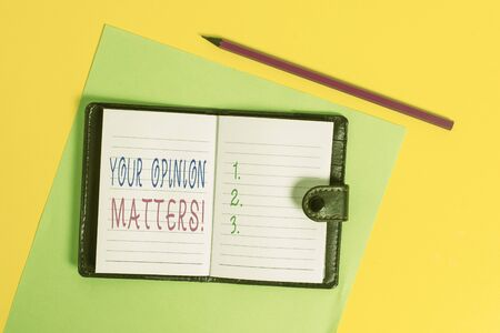 Text sign showing Your Opinion Matters. Business photo showcasing show you do not agree with something that just been said Dark leather private locked diary striped sheets marker colored background