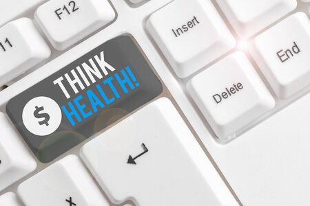 Text sign showing Think Health. Business photo showcasing state of complete physical mental and social well being White pc keyboard with empty note paper above white background key copy space
