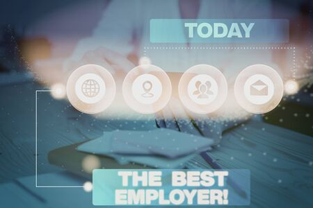 Word writing text The Best Employer. Business photo showcasing created workplace showing feel heard and empowered Picture photo system network scheme modern technology smart device Zdjęcie Seryjne