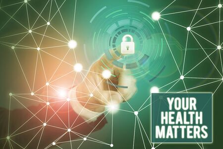 Word writing text Your Health Matters. Business photo showcasing good health is most important among other things Picture photo system network scheme modern technology smart device Stok Fotoğraf