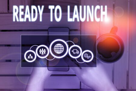Text sign showing Ready To Launch. Business photo showcasing an event to celebrate or introduce something new to market Picture photo system network scheme modern technology smart device