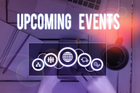 Word writing text Upcoming Events. Business photo showcasing the approaching planned public or social occasions Picture photo system network scheme modern technology smart device Фото со стока