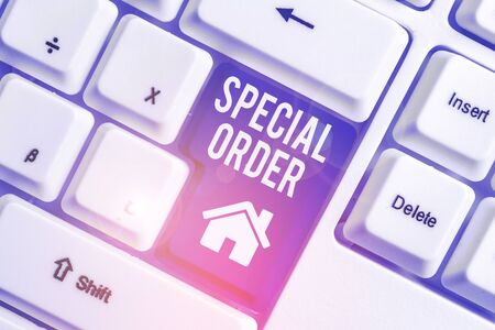 Conceptual hand writing showing Special Order. Concept meaning Specific Item Requested a Routine Memo by Military Headquarters White pc keyboard with note paper above the white background