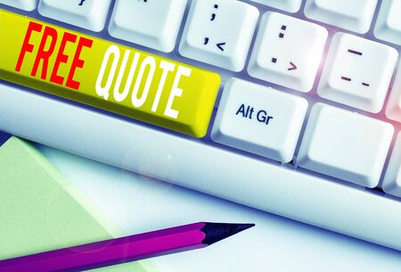 Handwriting text writing Free Quote. Conceptual photo A brief phrase that is usualy has impotant message to convey White pc keyboard with empty note paper above white background key copy space