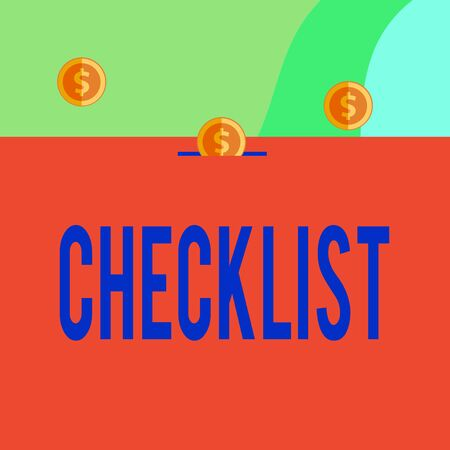 Text sign showing Checklist. Business photo showcasing List down of the detailed activity as guide of doing something Three gold spherical coins value thousand dollars one bounce to piggy bank