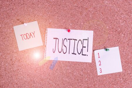 Conceptual hand writing showing Justice. Concept meaning impartial adjustment of conflicting claims or assignments Corkboard size paper thumbtack sheet billboard notice board Foto de archivo - 135358892