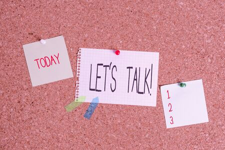 Conceptual hand writing showing Let S Talk. Concept meaning they are suggesting beginning conversation on specific topic Corkboard size paper thumbtack sheet billboard notice board