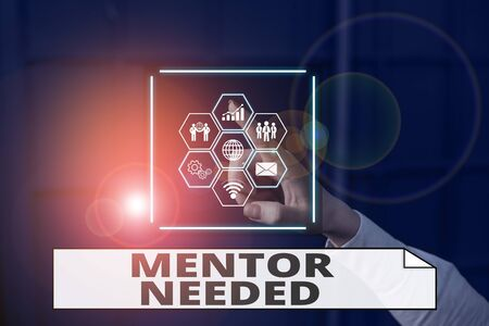 Handwriting text writing Mentor Needed. Conceptual photo wanted help for more experienced or more knowledgeable demonstrating Picture photo system network scheme modern technology smart device