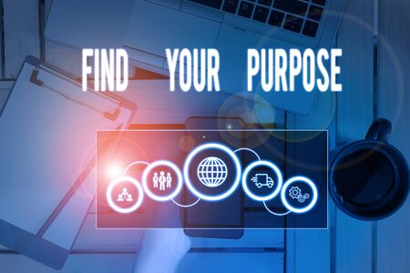 Writing note showing Find Your Purpose question. Business concept for reason for something is done or for which exists Picture photo network scheme with modern smart device