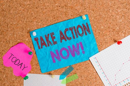 Conceptual hand writing showing Take Action Now. Concept meaning do something official or concerted achieve aim with problem Corkboard size paper thumbtack sheet billboard notice board