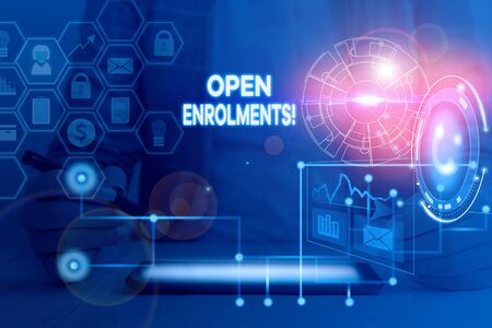 Word writing text Open Enrolments. Business photo showcasing when employees may make changes to elected fringe benefit Picture photo system network scheme modern technology smart device