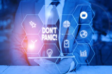 Word writing text Don T Panic. Business photo showcasing suddenly feel so worried or frightened that you can not behave Picture photo system network scheme modern technology smart device