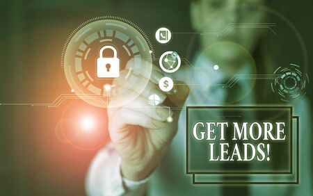 Text sign showing Get More Leads. Business photo showcasing initiation consumer interest or enquiry products or services Woman wear formal work suit present presentation using smart latest device