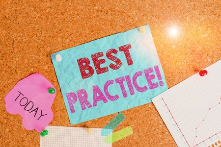 Conceptual hand writing showing Best Practice. Concept meaning commercial procedures accepted prescribed being correct Corkboard size paper thumbtack sheet billboard notice board