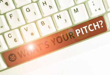 Writing note showing What S Is Your Pitch question. Business concept for asking about property of sound or music tone White pc keyboard with note paper above the white background