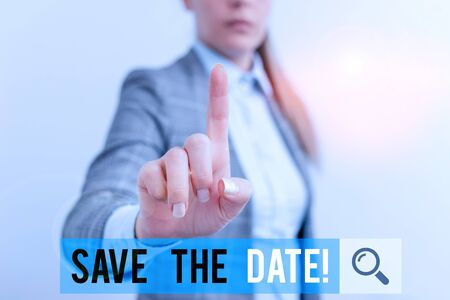 Writing note showing Save The Date. Business concept for Organizing events well make day special event organizers Digital business concept with business woman