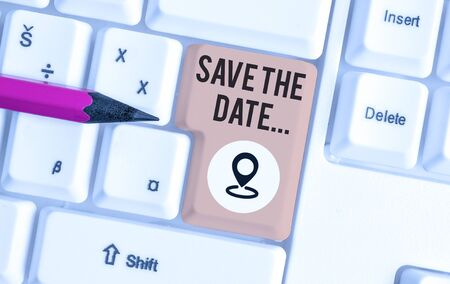 Word writing text Save The Date. Business photo showcasing reserve the mentioned future wedding date on their calendar White pc keyboard with empty note paper above white background key copy space Stok Fotoğraf