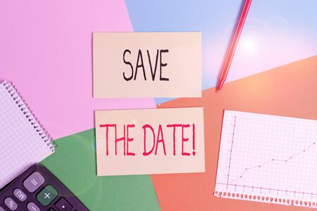 Text sign showing Save The Date. Business photo showcasing reserve the mentioned future wedding date on their calendar Office appliance colorful square desk study supplies empty paper sticker