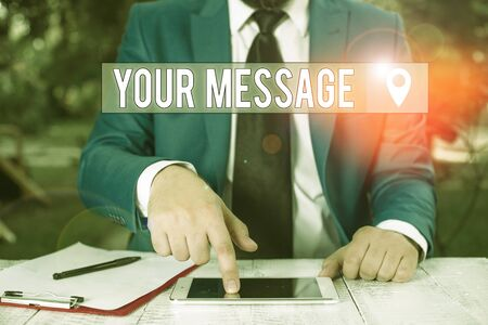 Writing note showing Your Message. Business concept for piece of information or a request that you send to someone Businessman with pointing finger in front of him Banco de Imagens