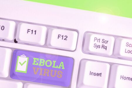 Handwriting text Ebola Virus. Conceptual photo a viral hemorrhagic fever of huanalysiss and other primates
