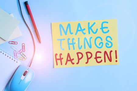 Word writing text Make Things Happen. Business photo showcasing you will have to make hard efforts in order to achieve it Cardboard and writing equipment with modern gadget above pastel backdrop