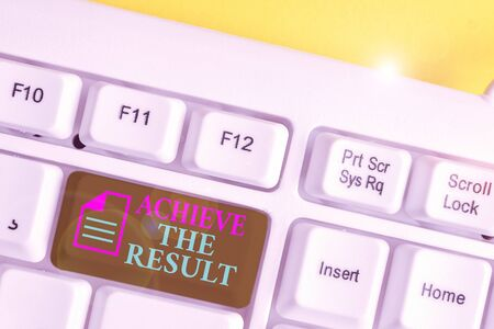 Writing note showing Achieve The Result. Business concept for Receive successful result from hard work make you happy White pc keyboard with note paper above the white background