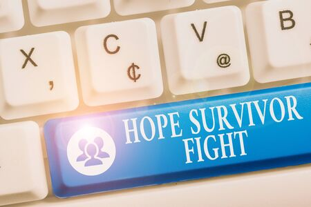 Word writing text Hope Survivor Fight. Business photo showcasing stand against your illness be fighter stick to dreams White pc keyboard with empty note paper above white background key copy space