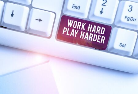 Text sign showing Work Hard Play Harder. Business photo text a Balance Life Have a Break Destressing to Relax White pc keyboard with empty note paper above white background key copy space Stock fotó