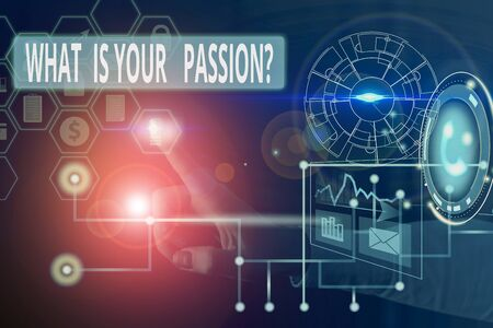 Text sign showing What Is Your Passion Question. Business photo showcasing asking about his strong and barely controllable emotion Picture photo system network scheme modern technology smart device