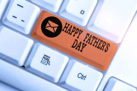 Word writing text Happy Father S Day. Business photo showcasing time of year to celebrate fathers all over the world White pc keyboard with empty note paper above white background key copy space Imagens