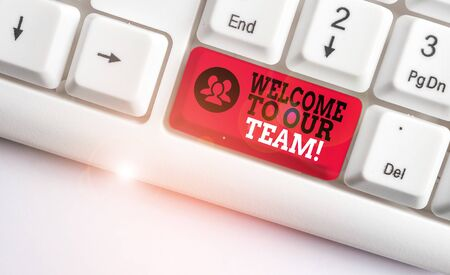 Word writing text Welcome To Our Team. Business photo showcasing introducing another demonstrating to your team mates White pc keyboard with empty note paper above white background key copy space