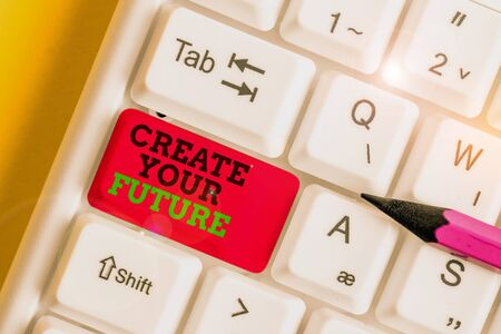 Handwriting text writing Create Your Future. Conceptual photo Set Target and Career goals Plan ahead Reach out White pc keyboard with empty note paper above white background key copy space