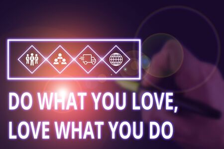 Conceptual hand writing showing Do What You Love Love What You Do. Concept meaning you able doing stuff you enjoy it to work in better places then Picture photo network scheme with modern smart device