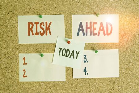 Text sign showing Risk Ahead. Business photo text A probability or threat of damage, injury, liability, loss Corkboard color size paper pin thumbtack tack sheet billboard notice board