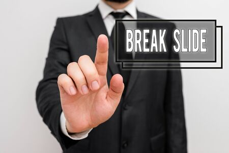 Text sign showing Break Slide. Business photo showcasing a good cover slide for each section of the presentation Male human with beard wear formal working suit clothes raising one hand up