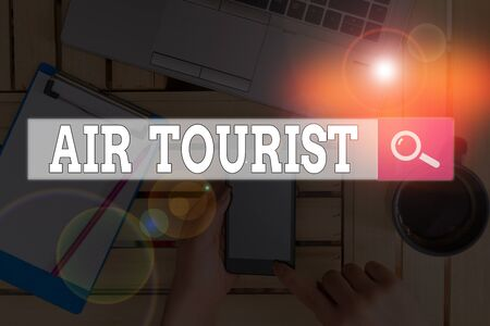 Text sign showing Air Tourist. Business photo text process of going from place to place by any flying object