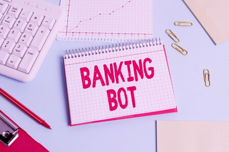 Handwriting text Banking Bot. Conceptual photo application that runs automated banking tasks over the Internet Paper blue desk computer keyboard office study notebook chart numbers memo Stock fotó