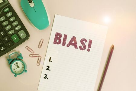 Word writing text Bias. Business photo showcasing inclination or prejudice for or against one demonstrating group Calculator clips alarm clock mouse sheet pencil colored background