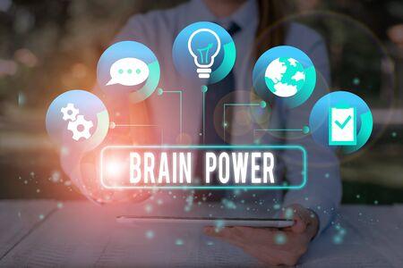 Signe texte montrant la puissance du cerveau. Photo d'entreprise présentant la capacité de comprendre, de comprendre et de profiter de l'expérience