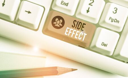 Word writing text Side Effect. Business photo showcasing typically undesirable effect of a drug or medical treatment
