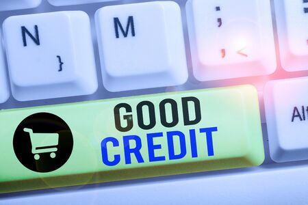 Handwriting text writing Good Credit. Conceptual photo borrower has a relatively high credit score and safe credit risk