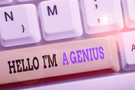 Text sign showing Hello I M A Genius. Business photo text Introduce yourself as over average demonstrating to others